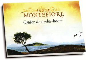 Santa Montefiore - Onder de ombu-boom (dwarsligger)
