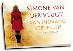 Simone van der Vlugt - Aan niemand vertellen (dwarsligger)