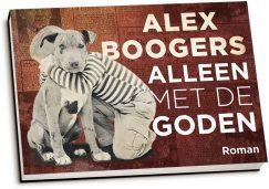 Alex Boogers - Alleen met de goden (dwarsligger)