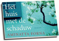 Aminatta Forna - Het huis met de schaduw (dwarsligger)