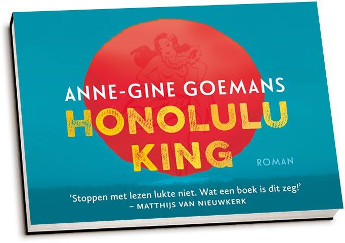 Anne-Gine Goemans - Honolulu King (dwarsligger)
