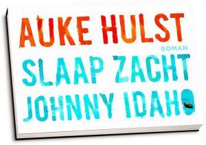 Auke Hulst - Slaap zacht, Johnny Idaho (dwarsligger)