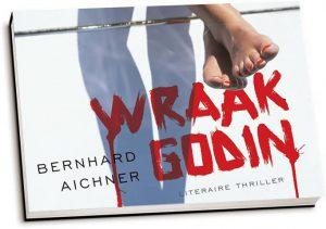 Bernhard Aichner - Wraakgodin (dwarsligger)