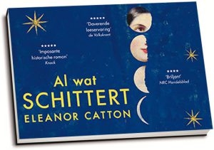 Eleanor Catton - Al wat schittert (dwarsligger)