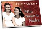 Elle van Rijn - Mijn naam is Nadra