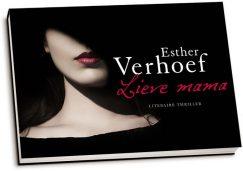Esther Verhoef - Lieve mama (dwarsligger)