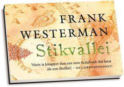 Frank Westerman - Stikvallei (dwarsligger)