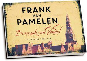 Frank van Pamelen - De wraak van Vondel (dwarsligger)