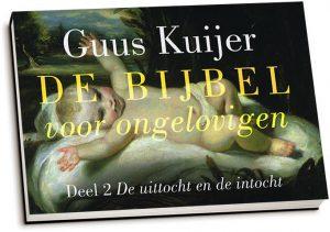 Guus Kuijer - De Bijbel voor ongelovigen / Deel 2 (dwarsligger)