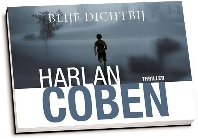 Harlan Coben - Blijf dichtbij (dwarsligger)
