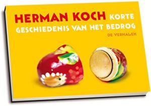 Herman Koch - Korte geschiedenis van het bedrog (dwarsligger)