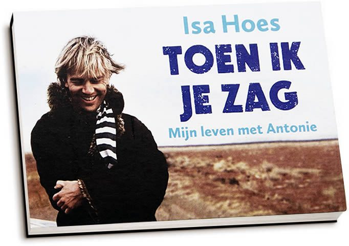 Isa Hoes - Toen ik je zag (dwarsligger)