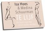 Isa Hoes & Medina Schuurman - Te lijf