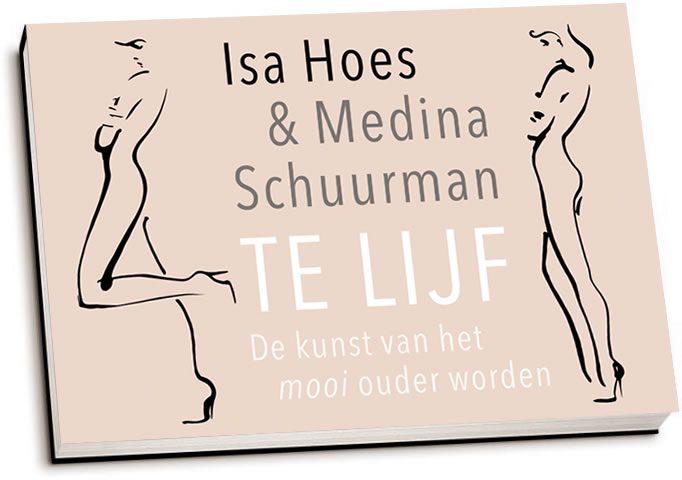 Isa Hoes & Medina Schuurman - Te lijf (dwarsligger)