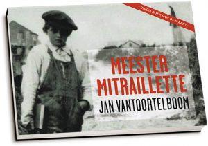 Jan Vantoortelboom - Meester Mitraillette (dwarsligger)
