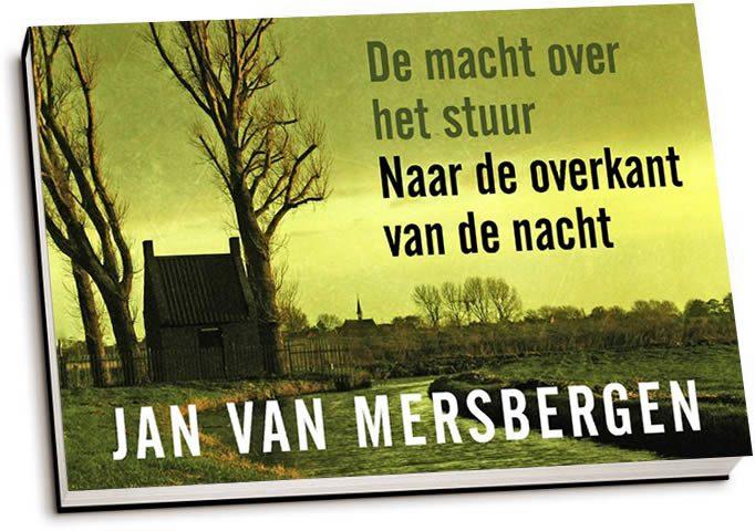 Jan van Mersbergen - De macht over het stuur & Naar de overkant v/d nacht (dwarsligger)