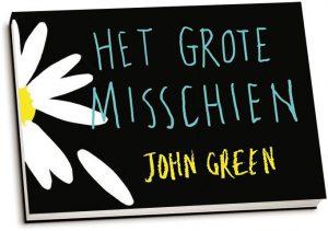 John Green - Het Grote Misschien (dwarsligger)