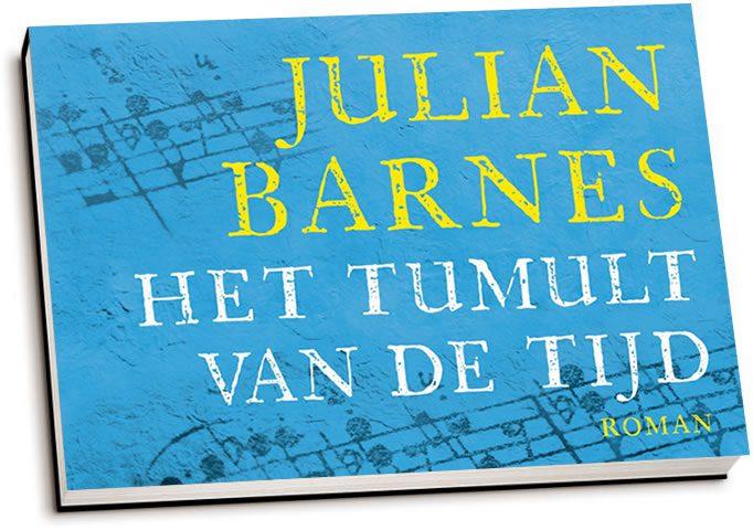 Julian Barnes - Het tumult van de tijd (dwarsligger)
