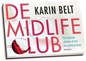 Karin Belt - De midlifeclub (dwarsligger)