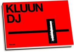 Kluun - DJ (dwarsligger)