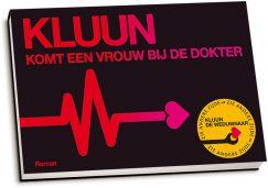 Kluun - Komt een vrouw bij de dokter & De weduwnaar (dwarsligger)