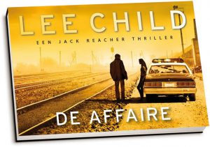 Lee Child - De affaire (dwarsligger)