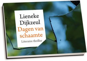 Lieneke Dijkzeul - Dagen van schaamte (dwarsligger)