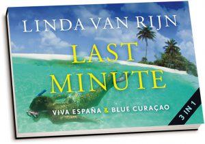 Linda van Rijn - Last minute & Viva España & Blue Curaçao (dwarsligger)