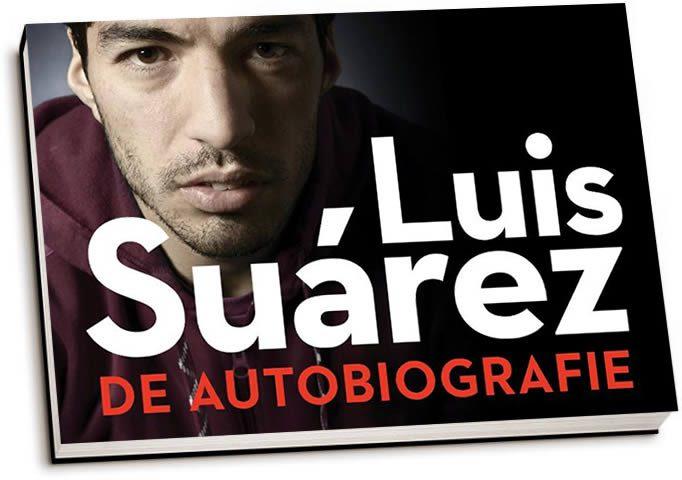 Luis Suárez - Luis Suárez, de autobiografie (dwarsligger)