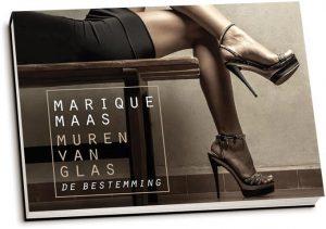 Marique Maas - Muren van glas / 3. De bestemming (dwarsligger)