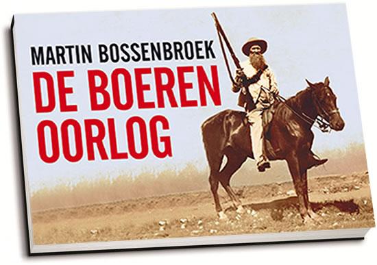 Martin Bossenbroek - De Boerenoorlog (dwarsligger)