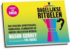 Mason Currey & Eva Hoeke - Dagelijkse rituelen (dwarsligger)