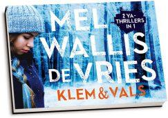 Mel Wallis de Vries - Klem & Vals (dwarsligger)