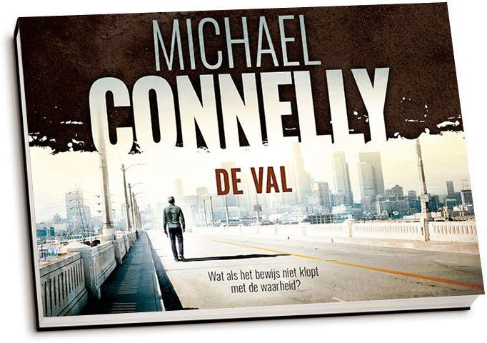 Michael Connelly - De val (dwarsligger)