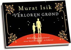 Murat Isik - Verloren grond (editie 2015) (dwarsligger)
