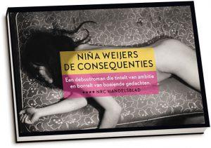 Niña Weijers - De consequenties (dwarsligger)