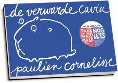 Paulien Cornelisse - De verwarde cavia (dwarsligger)