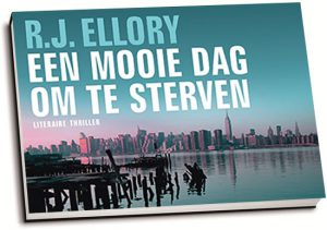 R.J. Ellory - Een mooie dag om te sterven (dwarsligger)