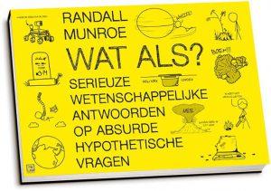 Randall Munroe - Wat als? (dwarsligger)