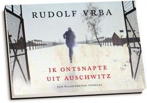 Rudolf Vrba - Ik ontsnapte uit Auschwitz (dwarsligger)