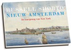 Russell Shorto - Nieuw Amsterdam