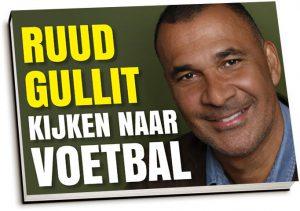 Ruud Gullit - Kijken naar voetbal (dwarsligger)