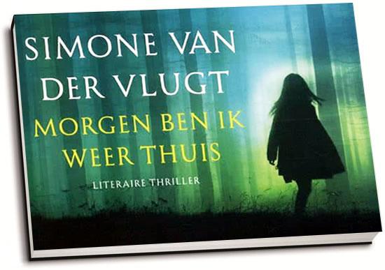 Simone van der Vlugt - Morgen ben ik weer thuis (dwarsligger)