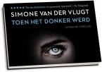 Simone van der Vlugt - Toen het donker werd