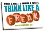 Steven D. Levitt & Stephen J. Dubner - Think like a freak