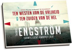 Thomas Engström - Ten westen van de vrijheid & Ten zuiden van de hel (dwarsligger)