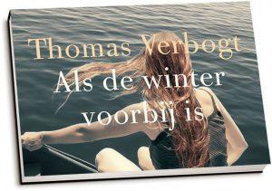 Thomas Verbogt - Als de winter voorbij is (dwarsligger)