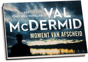 Val McDermid - Moment van afscheid (dwarsligger)