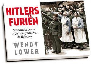 Wendy Lower - Hitlers furiën (dwarsligger)