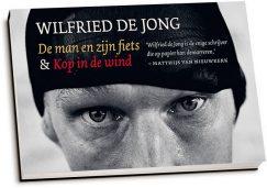 Wilfried de Jong - De man en zijn fiets & Kop in de wind (dwarsligger)